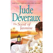 The Scent of Jasmine by Deveraux, Jude, 9781501128646