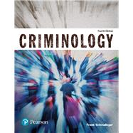Criminology (Justice Series) by Schmalleger, Frank J., 9780134548647