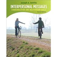 Interpersonal Messages : Communication and Relationship by DeVito, Joseph A., 9780205688647