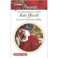 Larenzo's Christmas Baby by Hewitt, Kate, 9780373138647