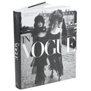 In Vogue : The Illustrated History of the World's Most Famous Fashion Magazine by OLIVA, ALBERTOANGELETTI, NORBERTO, 9780847828647