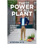 The Power of a Plant by Ritz, Stephen; Boss, Suzie (CON), 9781623368647