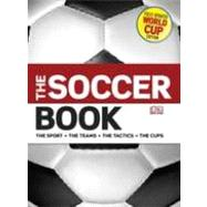 The Soccer Book by DK Publishing, 9780756668648