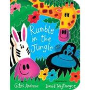 Rumble in the Jungle by Andreae, Giles; Wojtowycz, David, 9781589258648