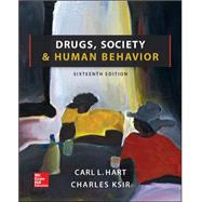 Drugs, Society, and Human Behavior by Hart, Carl; Ksir, Charles, 9780078028649