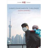 China's Environmental Challenges by Shapiro, Judith, 9780745698649