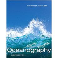 Essentials of Oceanography by Garrison, Tom S.; Ellis, Robert, 9781337098649