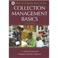 Collection Management Basics by Evans, G. Edward; Zarnosky, Margaret Saponaro, 9781598848649