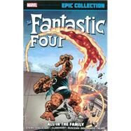 Fantastic Four Epic Collection by Lee, Stan; Shooter, Jim; Stern, Roger; Thomas, Roy; Englehart, Steve, 9780785188650