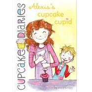 Alexis's Cupcake Cupid by Simon, Coco, 9781481428651
