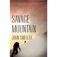 Savage Mountain by Smelcer, John, 9781935248651