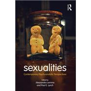 Sexualities: Contemporary Psychoanalytic Perspectives by Lemma; Alessandra, 9780415718653