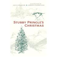 Stubby Pringle's Christmas by Schaefer, Jack; Bjorklund, Lorence, 9780826358653