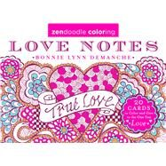 Zendoodle Coloring: Love Notes 20 Cards to Color and Give to the One You Love by Demanche, Bonnie Lynn, 9781250118653