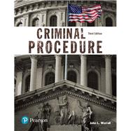 Criminal Procedure (Justice Series) by Worrall, John L., 9780134548654