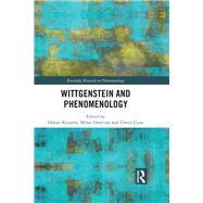 Wittgenstein and Phenomenology by Kuusela; Oskari, 9781138648654
