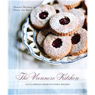 The Viennese Kitchen: Tante Hertha's Book of Family Recipes by Meehan, Monica; Von Baich, Maria, 9781566568654