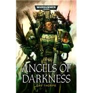 Angels of Darkness by Thorpe, Gav, 9781849708654