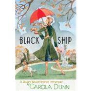 Black Ship A Daisy Dalrymple Mystery by Dunn, Carola, 9780312598655