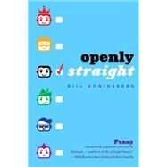 Openly Straight by Konigsberg, Bill, 9780545798655