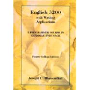 English 3200 with Writing Applications A Programmed Course in Grammar and Usage by Blumenthal, Joseph C., 9780155008656