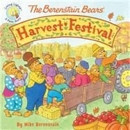 The Berenstain Bears' Harvest Festival by Berenstain, Mike, 9780310748656