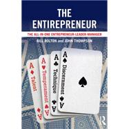 The Entirepreneur: The All-In-One Entrepreneur-Leader-Manager by Bolton; W, 9780415858656