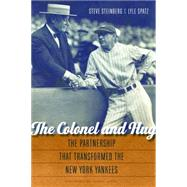 The Colonel and Hug by Steinberg, Steve; Spatz, Lyle; Appel, Marty, 9780803248656