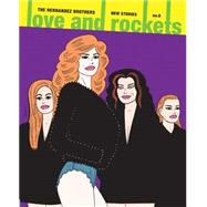 Love and Rockets New Stories 8 by Hernandez, Gilbert; Hernandez, Jaime, 9781606998656