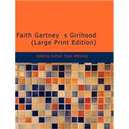 Faith Gartney  s Girlhood by Whitney, Adeline Dutton Train, 9781426498657