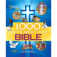 1,000 Facts About the Bible by NATIONAL GEOGRAPHIC KIDSISBOUTS, JEAN-PIERRE, 9781426318658