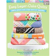 Easy Layer-cake Quilts by Groves, Barbara; Jacobson, Mary, 9781604688658