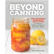Beyond Canning by Giles, Autumn, 9780760348659