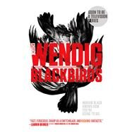 Blackbirds by Wendig, Chuck, 9781481448659