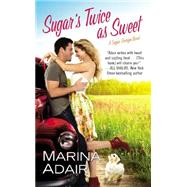 Sugar's Twice As Sweet by Adair, Marina, 9781455528660