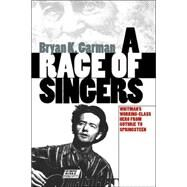 A Race of Singers: Whitman's Working Class Hero from Guthrie to Springsteen