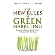 The New Rules of Green Marketing by OTTMAN, JACQUELYN A., 9781605098661