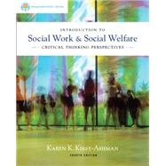 Brooks/Cole Empowerment Series: Introduction to Social Work and Social Welfare : Critical Thinking Perspectives by Kirst-Ashman, Karen K., 9780840028662