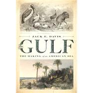 The Gulf by Davis, Jack E., 9780871408662