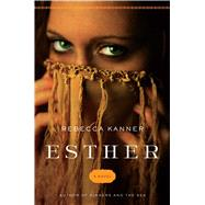 Esther by Kanner, Rebecca, 9781501108662