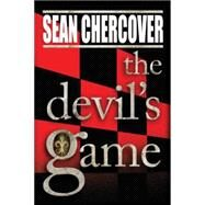 The Devil's Game by Chercover, Sean, 9781477828663