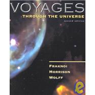 Voyages Through the Universe : With 2002 Update by Fraknoi, Andrew; Morrison, David; Wolff, Sidney, 9780030328664