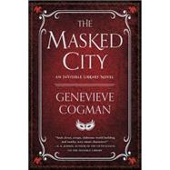 The Masked City by Cogman, Genevieve, 9781101988664
