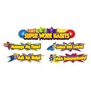 Super Power Super Work Habits Mini Bulletin Board Set by Carson-Dellosa Publishing Company, Inc., 9781483828664