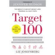 Target 100 by Josefsberg, Liz; Hudson, Jennifer, 9781944648664