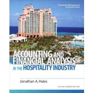 Accounting and Financial Analysis in the Hospitality Industry by Hales, Johnathan; Van Hoof, Hubert B., 9780132458665