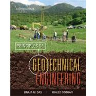 Principles of Geotechnical Engineering by Das, Braja M.; Sobhan, Khaled, 9781133108665