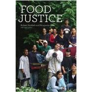 Food Justice by Gottlieb, Robert; Joshi, Anupama, 9780262518666
