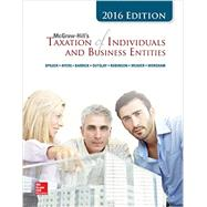 McGraw-Hill's Taxation of Individuals and Business Entities 2017 Edition, 8e by Spilker, Brian; Ayers, Benjamin; Robinson, John; Outslay, Edmund; Worsham, Ronald; Barrick, John; Weaver, Connie, 9781259548666
