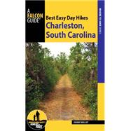 Best Easy Day Hikes Charleston, South Carolina by Molloy, Johnny, 9781493018666